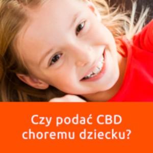 CBD bezpieczne dla dzieci